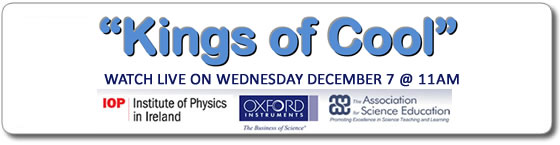 Kings of Cool Physics Schools Webcast