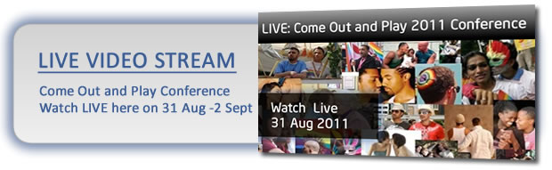 Watch the Come Out and Play LGBT conference live video stream 31 Aug - 2 Sept